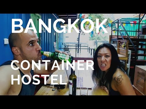 Bangkok Thailand Part 1 Shipping Container Hostel \\ Bangkok Street Food \\ Chinatown