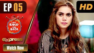 Pakistani Drama | Kabhi Band Kabhi Baja - Episode 5 | Express Entertainment Dramas | Ghana Ali