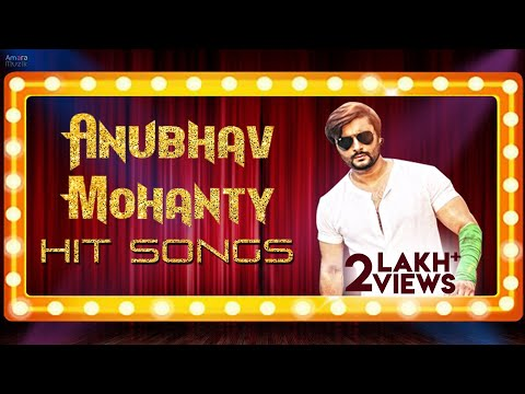 Anubhav Mohanty Hit Odia Songs   Non stop Audio Songs playlist