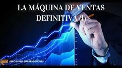 #025 - La Máquina de Ventas Definitiva (parte 1) - Libros para Emprendedores