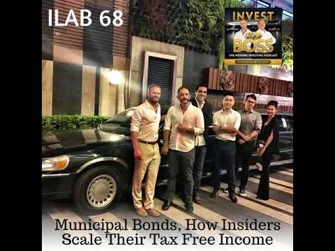 68: Municipal Bonds, How Insiders Scale Their Tax Free Income