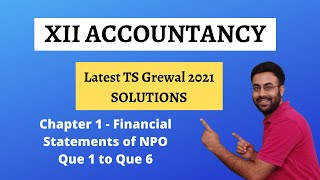 Financial Statements of NPO | TS Grewal 2021 | Q1 to Q6