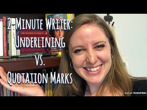 2-Minute Writer: Underlining (Italics) Vs. Quotation Marks