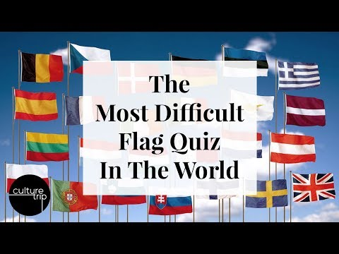 The Most Difficult Flag Quiz In The World