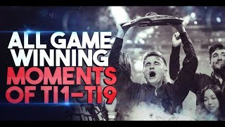 DOTA 2 - ALL GAME-WINNING Moments in The International History (TI1-TI9)