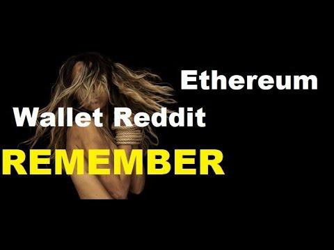 Ethereum Wallet Reddit?  Best ETH Wallet Advice EVER