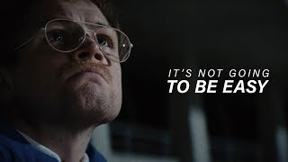 IT'S NOT GOING TO BE EASY - Best Motivational Video