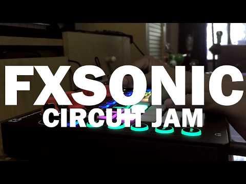 FXSONIC CIRCUIT JAM 06072017