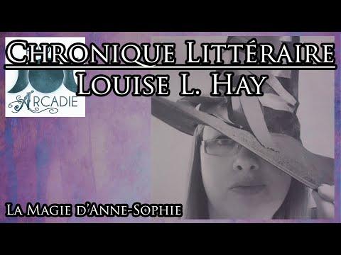Radio Arcadie - Chronique Littéraire#2 - Louise L. Hay