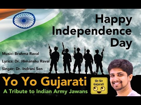 Yo Yo Gujarati  Independence Day  Brahma Raval