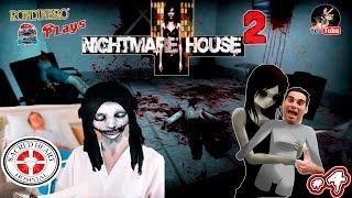 NIGHTMARE HOUSE 2 - #4  La Seguridad Social esta Fatal. Odio las carretillas por cierto