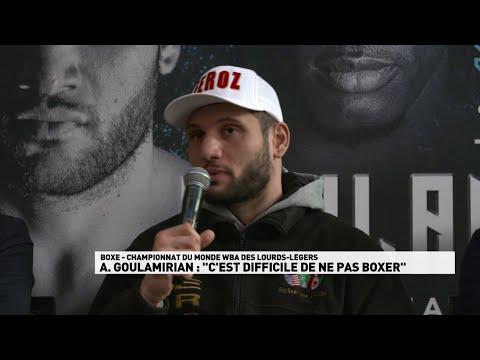 """A.Goulamirian : """"C'est difficile de ne pas boxer..."""""""