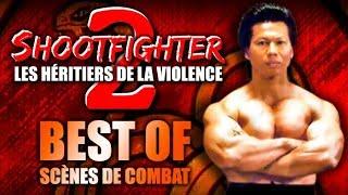 SHOOTFIGHTER 2 - BEST OF scènes de combat - VF