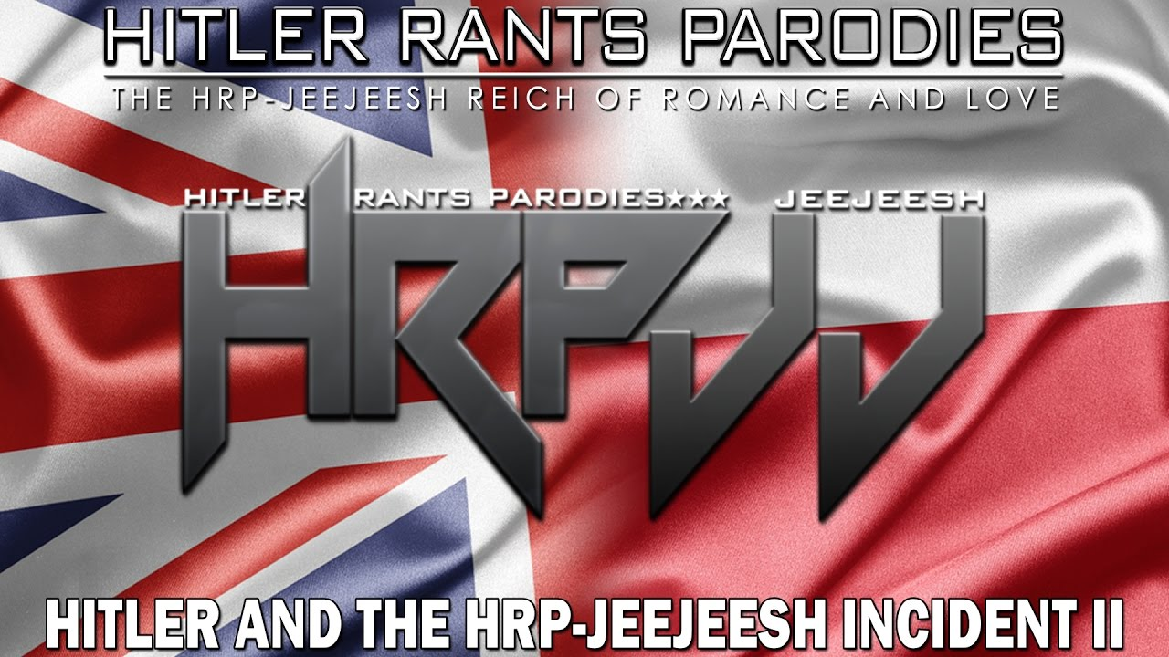 Hitler and the HRP-Jeejeesh Incident II