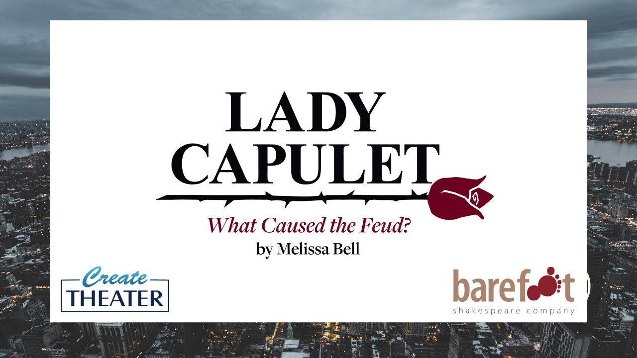 LADY CAPULET Virtual Tour at Goddard's WHAM Festival and CreateTheater for Women's Voices Month