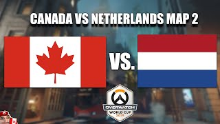 Canada vs Netherlands Map 2 - Overwatch World Cup 2019 Group Stage