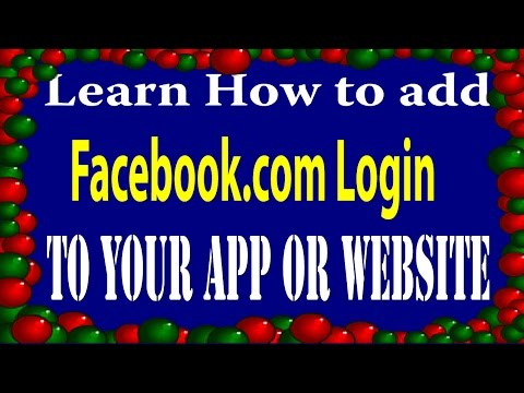 Add www.Facebook.com Login to Your App or Website- developers.facebook.com/docs/facebook-login