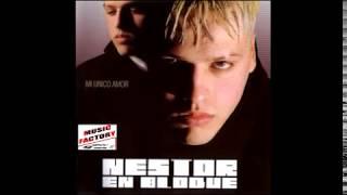 Nestor en Bloque - Mi único amor (2005) Full album