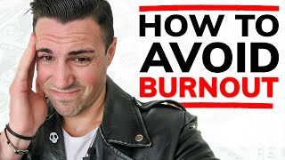 How to Avoid Burnout and Stay Motivated