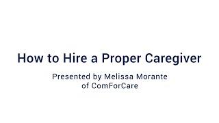 How to Hire a Proper Caregiver: Webinar Wednesday 10/7/2020