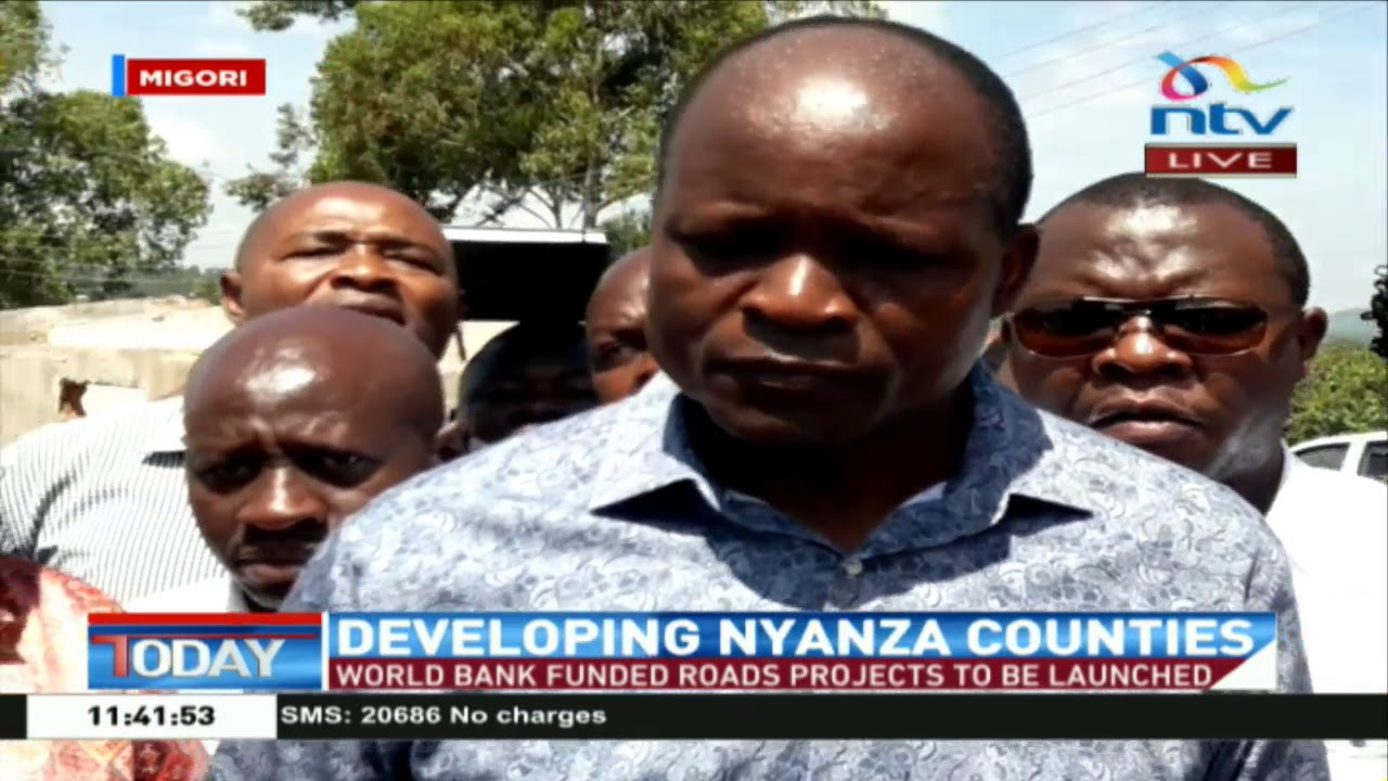 World Bank funded roads projects to be launched in Migori