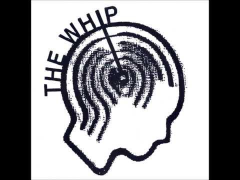 The Whip (Full 7