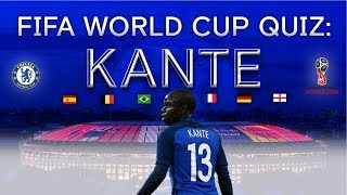 FIFA World Cup 2018 Quiz: Chelsea's Kante in the hotseat