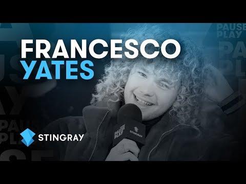 Francesco Yates Interview   Stingray PausePlay
