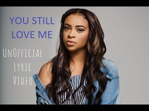 You Still Love Me - (Unofficial Lyric Video) - Koryn Hawthorne