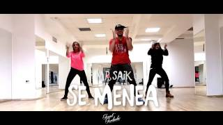 MR SAIK - SE MENEA * Zumba Fitness Choreo by ionut iordache
