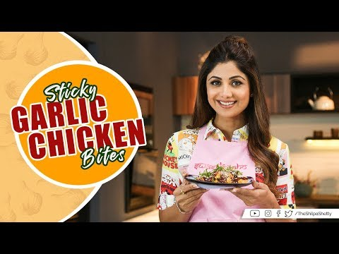 Sticky Garlic Chicken Bites | Shilpa Shetty Kundra | Healthy Recipes |  The Art of Loving Food