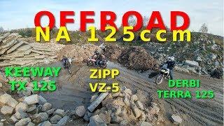 125ccm w terenie zipp vz 5 keeway tx derbi terra 125