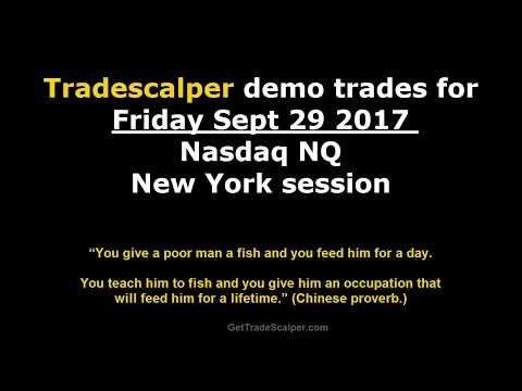 Trade Scalper System Demo trades for Friday 09 29 2017 Nasdaq NQ