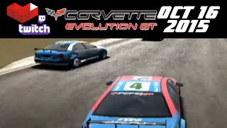 Stream Archive - Corvette Evolution GT - 10/16/15 - Part 2