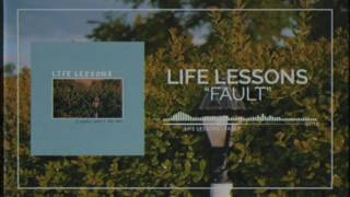 Watch Life Lessons Fault video