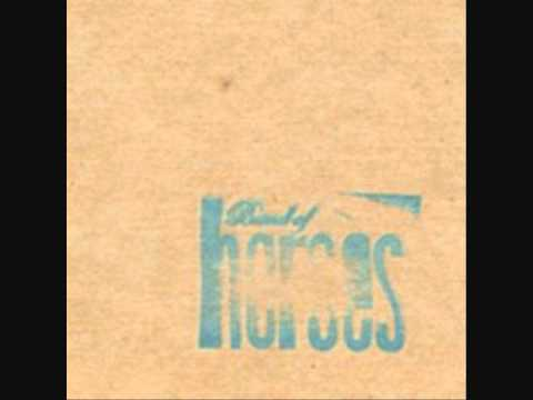 Band Of Horses, For Wicked Gil [Demo]
