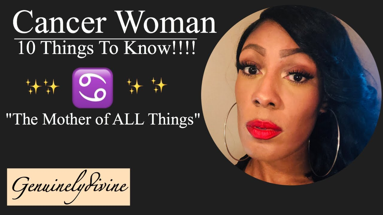 Cancer Woman♋️ 10 Things!!!!! - YouTube