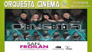 Orquesta Cinema - San Froilán 2018 (Lugo)