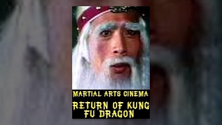 Video Return of the Kung Fu Dragon download MP3, 3GP, MP4, WEBM, AVI, FLV November 2017