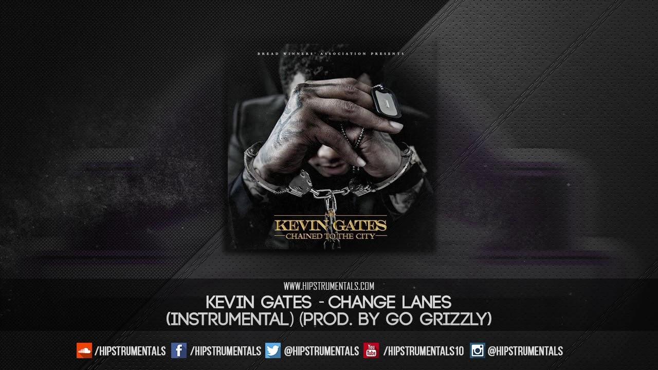Kevin Gates - Change Lanes [Instrumental] (Prod  By Go Grizzly) + DL via  @Hipstrumentals
