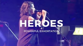 Heroes + (POWERFUL Exhortation) - Amanda Cook & Steffany Gretzinger   Bethel Music