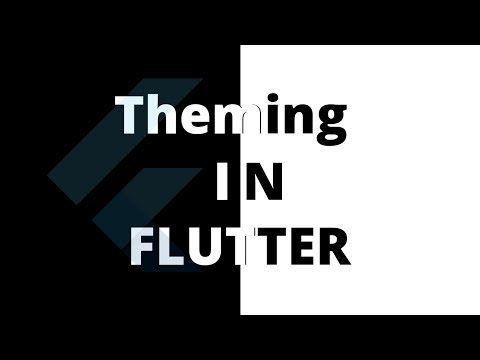 Theming in Flutter