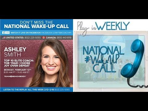 National Wake Up Call Ashley Smith Best Beachbody Coach Practices