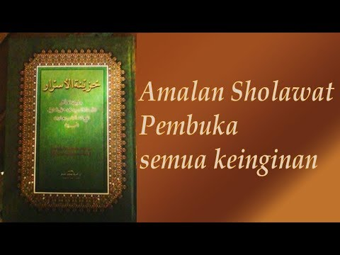 Amalan Sholawat Pembuka Semua Keinginan