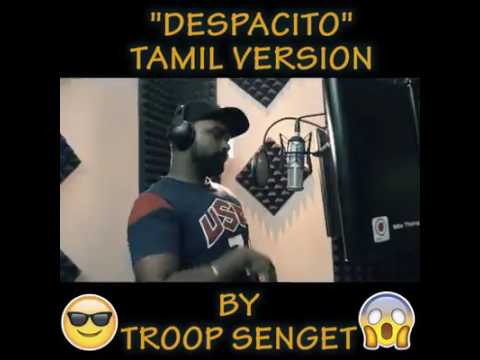 DESPACITO Tamil Version by Troop Senget