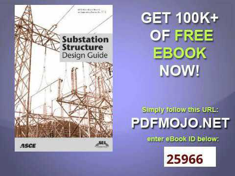 substation structure design guide asce manuals and reports on rh youtube com Design for Rural Substations Guide asce 113 substation structure design guide pdf