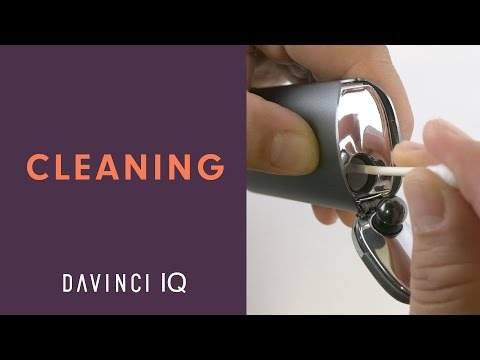 How to Thoroughly Clean Your DaVinci IQ – DaVinciVaporizer.com
