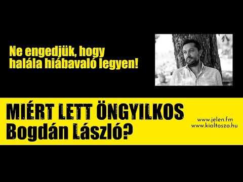 Miért lett öngyilkos Bogdán László?