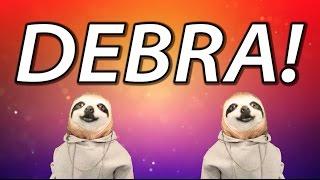 HAPPY BIRTHDAY DEBRA! - SLOTH HAPPY BIRTHDAY RAP