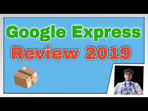 Google Express Review 2019